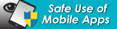 Safe Use of Mobile Apps